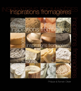 Inspirations Fromagères, Philippe & Romain OLIVIER